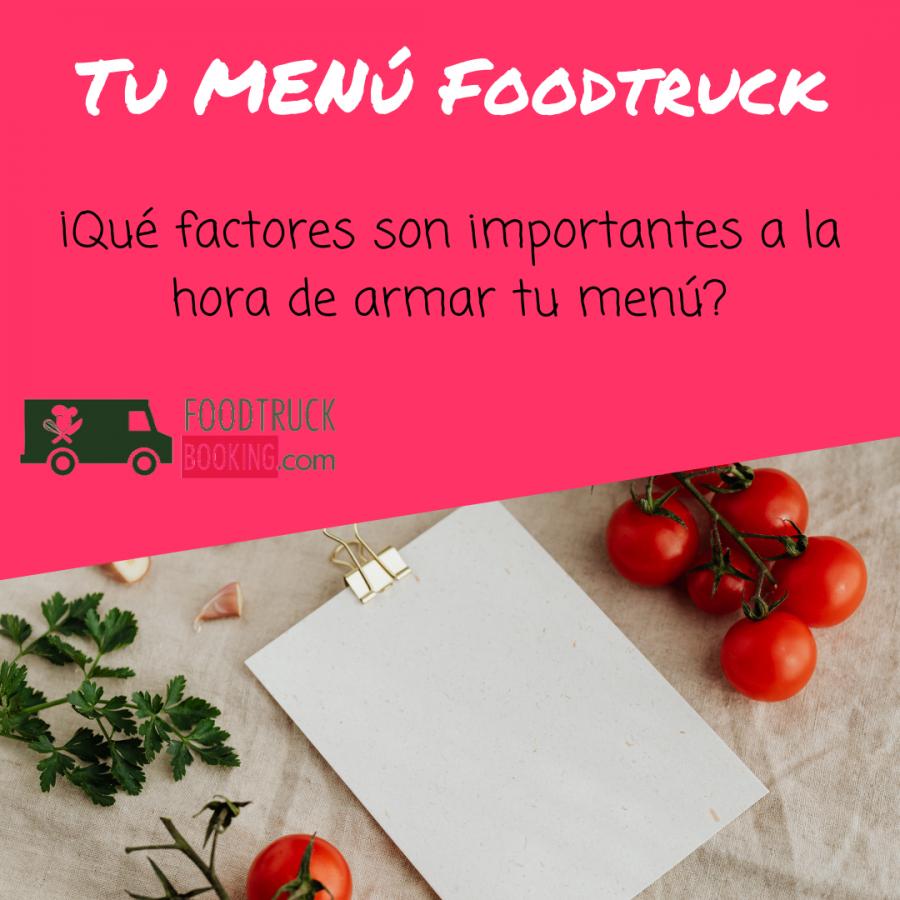 El menú del foodtruck: las preguntas clave que te deberías hacer